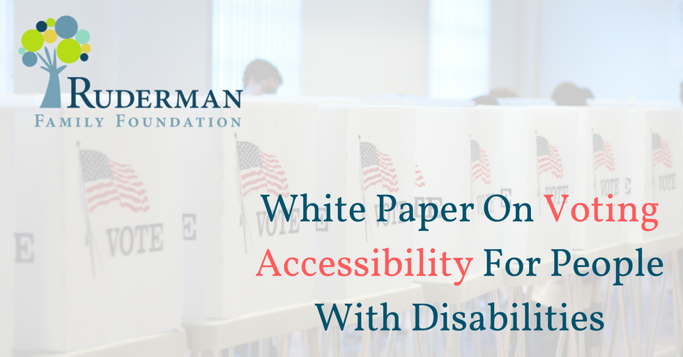 The Ruderman White Paper: Voting Accessibility For People With Disabilities