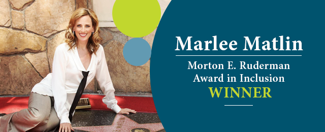 Foundation Honors Actress Marlee Matlin with Morton E. Ruderman Award in Inclusion