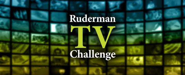 The Ruderman TV Challenge