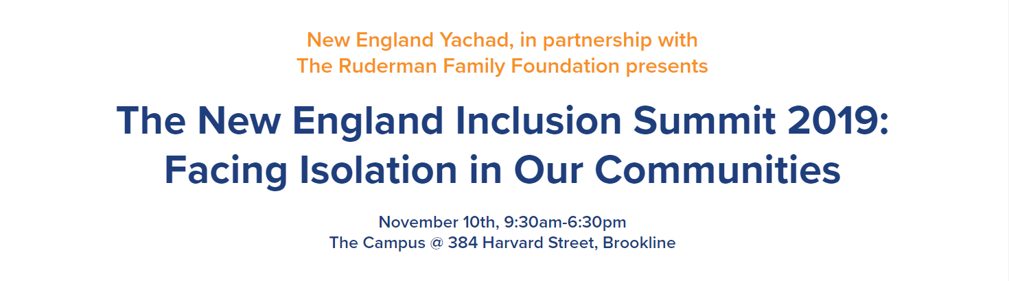 The New England Inclusion Summit 2019, with Yachad